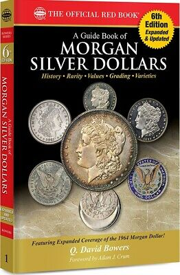 The Official Red Book: A Guide Book of Morgan Silver Dollars History & Guide NEW