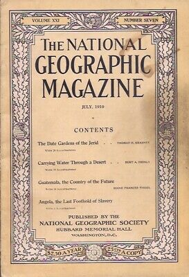 national geographic-JULY 1910-THE DATE GARDENS OF THE JERID.