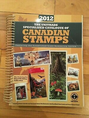 Canada: 2012 Unitrade Specialized Catalogue of Canadian Stamps