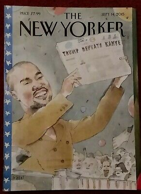 """The New Yorker Magazine September 14 2015 •2020 Vision • """"Trump Defeats Kanye"""""""
