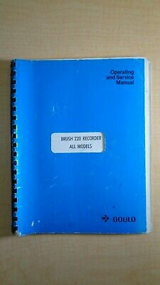 Gould Brush 220 Recorder Operating and Service Manual 7E B2