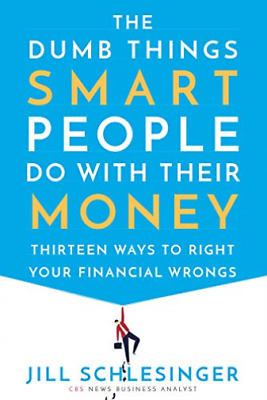 Schlesinger Jill-The Dumb Things Smart People Do With Thei (UK IMPORT) HBOOK NEW