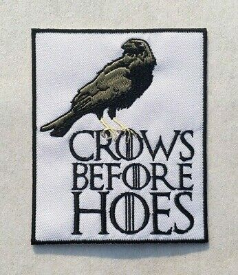 Game of Thrones Patches Crows Before Hoes Embroidered Iron on Sew on Badge Patch