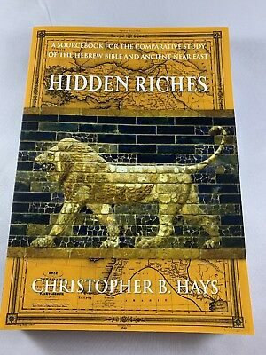Hidden Riches: A Sourcebook for the Comparative Study of the Hebrew Bible & ANE