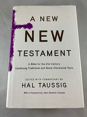 A New New Testament: A Bible for the 21st Century edited by Hal Taussig