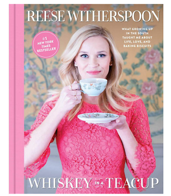 Whiskey In A Teacup by Reese Witherspoon  (eBooks, 2018)