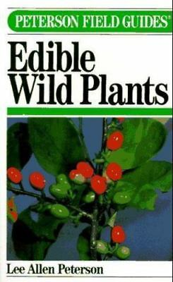 Field Guide to Edible Wild Plants: Eastern and Central North America Lee Allen
