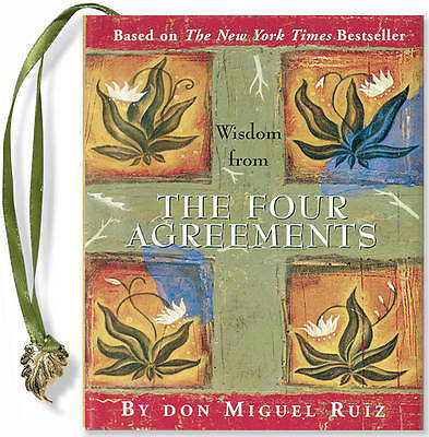 Wisdom from The Four Agreements (MINI BOOKS) - Don Miguel Ruiz *BRAND NEW*