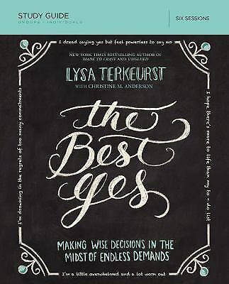 Best Yes Study Guide by TerKeurst, Lysa