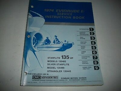 "1974 Evinrude  "" Starflite "" 135 Hp. Outboard Service Instruction Shop Manual"