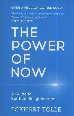 The Power of Now: A Guide to Spiritual Enlightenment by Eckhart Tolle (Paperb...