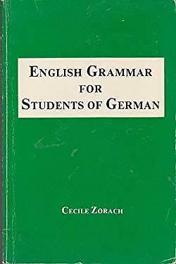 English Grammar for Students of German by Morton, Jacqueline