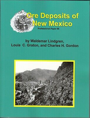 Ore Deposits of New Mexico Mining Geology Gold Silver Book