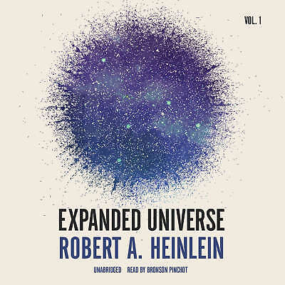 Expanded Universe, Vol. 1 by Robert A. Heinlein 2015 Unabridged CD 9781504635257
