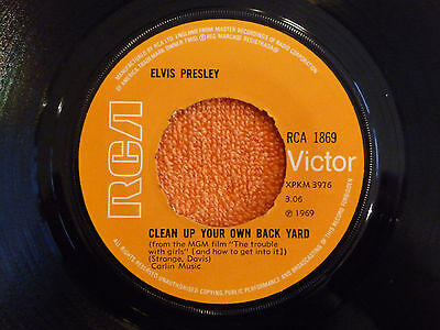ELVIS PRESLEY Clean Up Your Own Back Yard 45 rpm RCA Victor 1969 UK Pressing