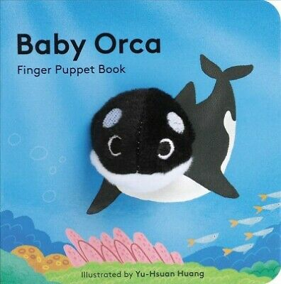 Baby Orca : Finger Puppet Book, Hardcover by Chronicle Books (COR); Huang, Yu...