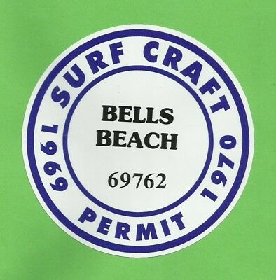 """BELLS BEACH 1969 - 1970 SURFBOARD SURF CRAFT PERMIT"" Sticker Decal SURFING"