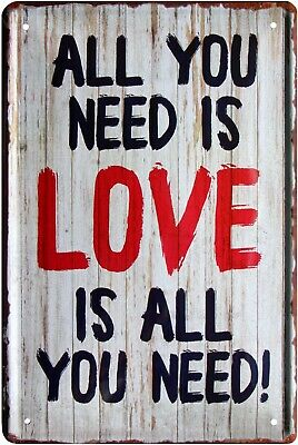 All you need is LOVE is all you need 20 x 30 Spruch Deko Blechschild 812