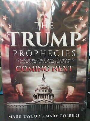 The Trump Prophecies: The Astonishing True Story of the Man Who Saw Tomorrow
