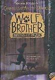 Wolf Brother (Chronicles of Ancient Darkness, Book 1) by Michelle Paver