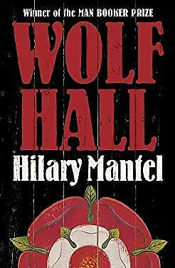 Wolf Hall by Mantel, Hilary