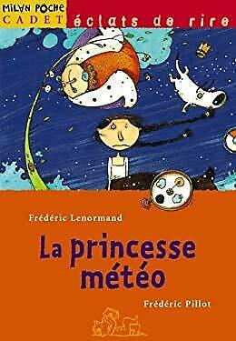 La Princesse Meteo (French Edition) by Lenormand, Frederic-ExLibrary