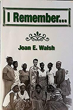 I Remember... by Walsh, Joan E.-ExLibrary