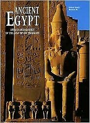 Ancient Egypt Art and Archaeology of the Land of the Pharaohs