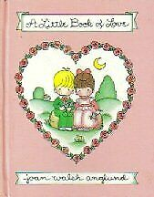 A Little Book of Love by Anglund, Joan Walsh