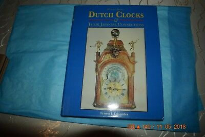 Weight Driven Dutch Clocks & Their Japanese Connections By Ernest L. Edwardes