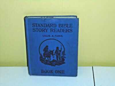 Antique 1925 Standard Bible Story Readers Book One Hardcover Children's Book
