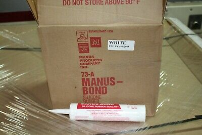 Manus-Bond 73-A Silicone Rubber Sealant 10.1 Fl Oz White NEW CASE 24 TUBES