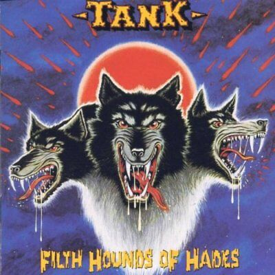 TANK  Filth hounds of Hades  CD + 10 BONUS TRACKS