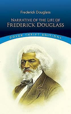 Dover Thrift Editions: Narrative of the Life of Frederick Douglas : An American