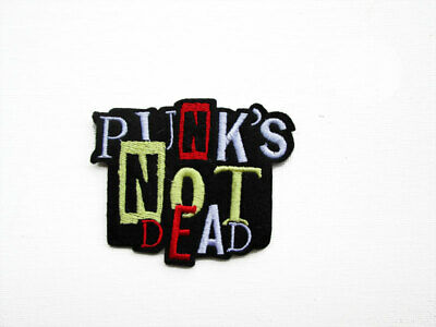 Punks Not Dead Embroidered and Iron on Patch. Punk Rock Patch