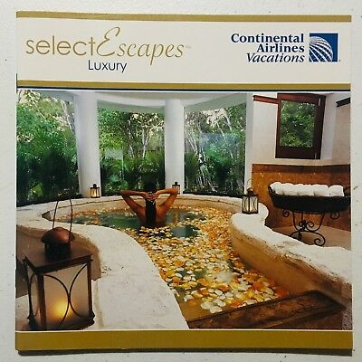 Continental Airlines Vacations Select Escapes Luxury Booklet (2011) Collectible!