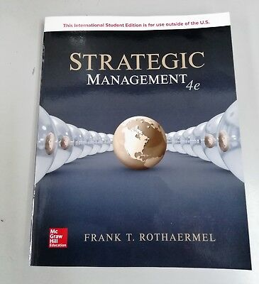 Strategic Management 4E by Frank T. Rothaermel The Nancy and Russell McDonough C
