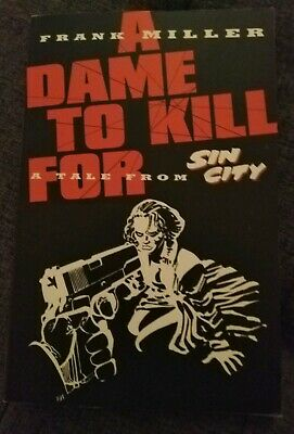 Sin City A dame to kill for First Edition trade paperback Frank Miller