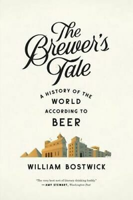 NEW The Brewer's Tale By William Bostwick Paperback Free Shipping
