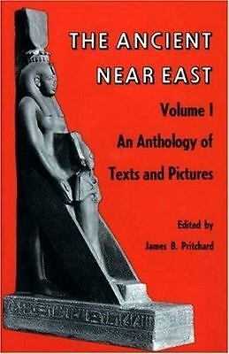 Ancient near East - An Anthology of Texts and Pictures by Pritchard, James B.