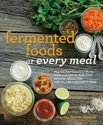 NEW Fermented Foods at Every Meal By Hayley Ryczek Paperback Free Shipping