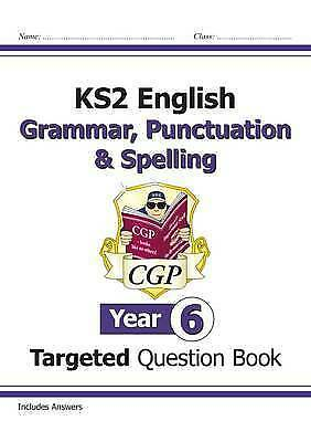 CGP KS2 English Targeted Question Book: Grammar, Punctuation & Spelling Year 6