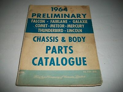 1964 Ford -Lincoln-Mercury Chassis & Body Parts Catalog Galaxie Comet T-Bird