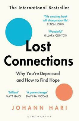 NEW Lost Connections By Johann Hari Paperback Free Shipping