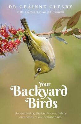 NEW Your Backyard Birds By Grainne Cleary Paperback Free Shipping