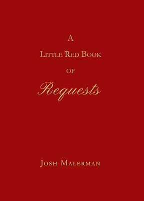Little Red Book of Requests JOSH MALERMAN SIGNED LIMITED EDITION OUT OF PRINT