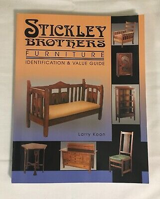 STICKLEY BROTHERS FURNITURE Identification & Value Guide by Larry Koon