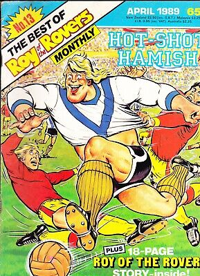THE BEST OF ROY OF THE ROVERS MONTHLY No 13 APRIL 1989 Hot-Shot Hamish