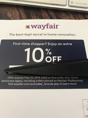 WAYFAIR Coupon ~ 10% Off Entire FIRST ORDER ~ message or mail Exp 05/15/19
