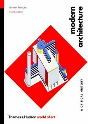 NEW Modern Architecture By Kenneth Frampton Paperback Free Shipping